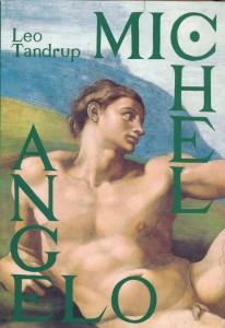 Michelangelo. Skønhedens gru.